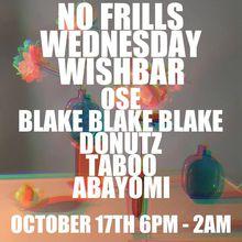 No Frills w/ Ose, Blake Blake Blake, Donutz, Taboo & Abayomi.