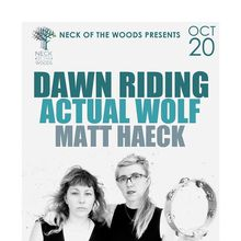 DAWN RIDING, Actual Wolf, Matt Haeck