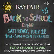 BAYFAIR CENTER TO HOST BACK-TO-SCHOOL BINGO EVENT SATURDAY, JULY 28TH