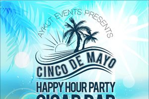 CINCO de MAYO HAPPY HOUR PA...