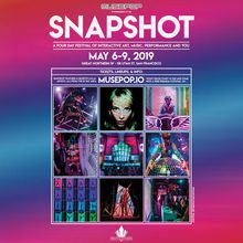 SNAPSHOT: A Four Day Festival of Interactive Art, Music, Performance and You!