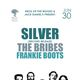 Neck of the Woods & Jack Daniel's Present: Silver The Bribes, Frankie Boots