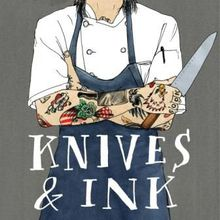 Knives & Ink: Chefs and Tattoos