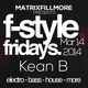 F-Style Friday with Kean B
