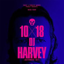 FACE X Public Works with DJ HARVEY
