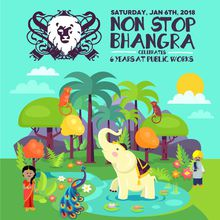 Non Stop Bhangra 2018 Kick Off & New Year Celebration