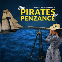 Gilbert and Sullivan's The Pirates of Penzance