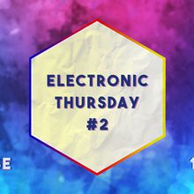 Electronic Thursday #2 - Deep House Dj Set - Cyril Noir + Djames