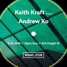 MNML:FUN w/ Keith Kraft and Andrew Ko