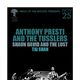 ANTHONY PRESTI AND THE TUSSLERS, Shaun David and the Lost, Tai Shan