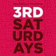 Third Saturdays!!!