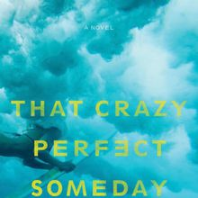 Michael Mazza: That Crazy Perfect Someday