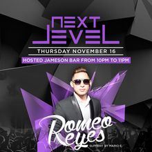 Next Level Thursdays feat. Romeo Reyes