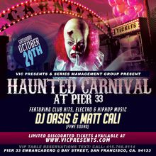 Haunted Carnival at PIER 33 - Halloween Night - FREE