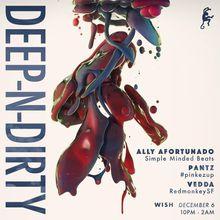 Deep N Dirty