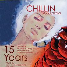Chillin' Productions 15 Year Anniversary