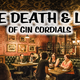 The Death and Life of Gin Cordials: A Seminar & Tasting