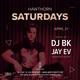 Hawthorn Saturdays: DJ BK, Jay Ev