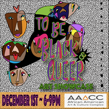 To Be Black and Queer Showcase