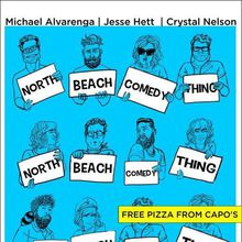 North Beach Comedy Thing Ft Free Pizza from Capo's