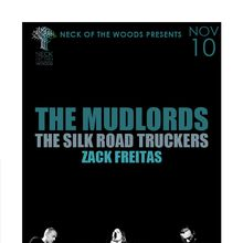 THE MUDLORDS The Silk Road Truckers, Zack Freitas