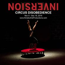 INVERSION: Circus Disobedience!