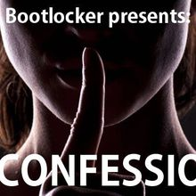 The Confessional featuring Bootlocker
