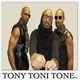 Tony! Toni! Tone!