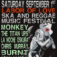 LABOR OF LOVE SKA AND REGGAE MUSIC FESTIVAL