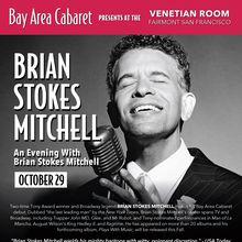 Bay Area Cabaret presents Brian Stokes Mitchell