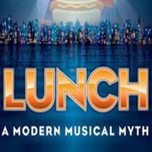 Lunch: A Modern Musical Myth