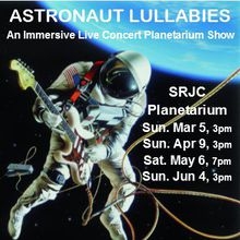 """Astronaut Lullabies"" Planetarium Concert"