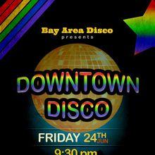 Downtown Disco (Kickoff Pride Weekend)