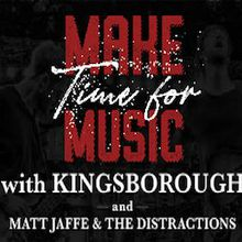 Make Time for Music with KINGSBOROUGH