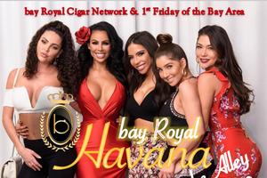 1st Annual Bay Royal Havana...
