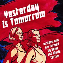 Yesterday Is Tomorrow