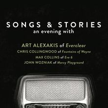 Songs & Stories: An Evening with Art Alexakis of Everclear, Chris Collingwood of Fountains of Wayne, Max Collins of Eve 6, John
