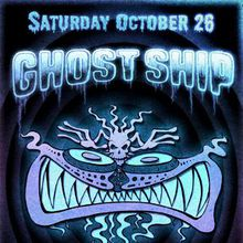 Ghost Ship 2013: The Abyss