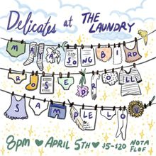Delicates at The Laundry ft Maya Songbird, Rose Droll, Samplelov