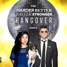 The Harder, Better, Faster, Stronger New Year's Hangover