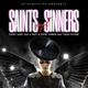 Saints & Sinners at W SF