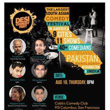 Desi Comedy Fest - Cobb's Comedy Club Aug 10