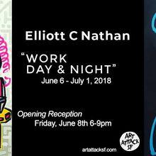 Work Day & Night: Elliott C. Nathan Opening Reception