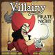 VILLAINY: Pirate Night