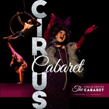 The Circus Center Cabaret presents 'Let's Misbehave'