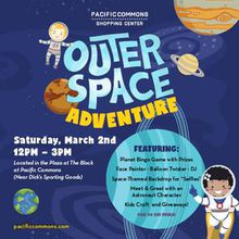 PACIFIC COMMONS INVITES THE PUBLIC TO AN OUTER SPACE ADVENTURE