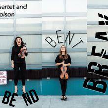 Amaranth Quartet: Bend, Bent, Break