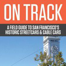 San Francisco's Historic Streetcars and Cable Cars