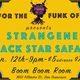 *BLACK STAR SAFARI* & *HI STRANGENESS*