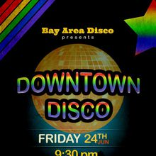 Downtown Disco (Kickoff Pride Weekend)